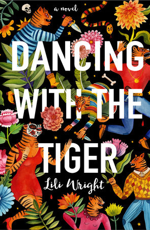 Dancing with the Tiger by Lili Wright