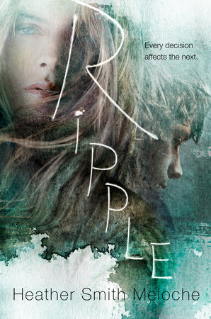Ripple by Heather Smith Meloche