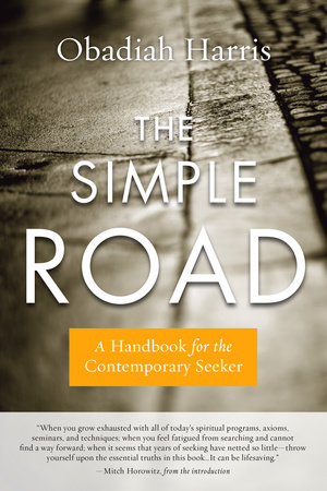 The simple road by obadiah harris penguinrandomhouse category psychology philosophy solutioingenieria Image collections