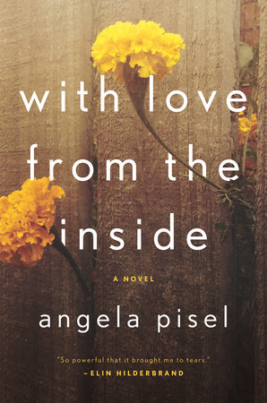 With Love from the Inside by Angela Pisel
