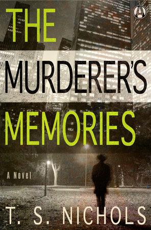 The Murderer's Memories