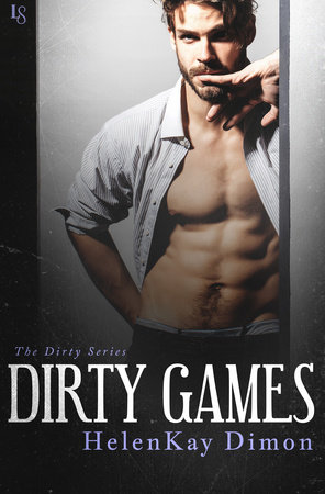 Dirty Games by HelenKay Dimon