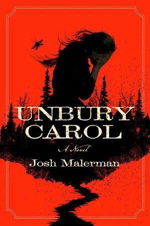 The cover of the book Unbury Carol