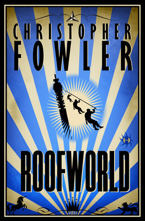 Roofworld by Christopher Fowler