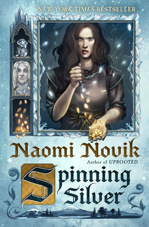 Spinning silver by naomi novik penguinrandomhouse spinning silver by naomi novik ebook fandeluxe Gallery