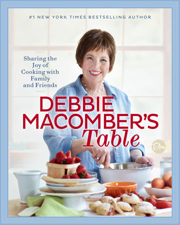Debbie Macomber's Table by Debbie Macomber