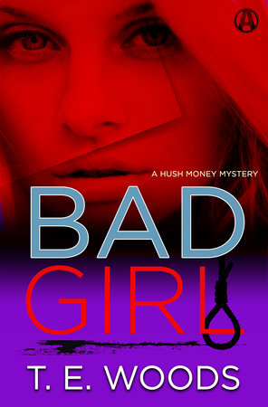 Bad Girl by T. E.  Woods