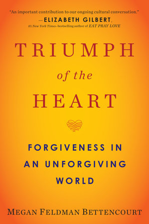 Triumph of the Heart by Megan Feldman Bettencourt