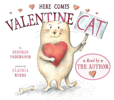 Here Comes Valentine Cat by Deborah Underwood
