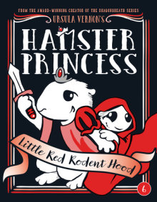 Hamster Princess: Little Red Rodent Hood