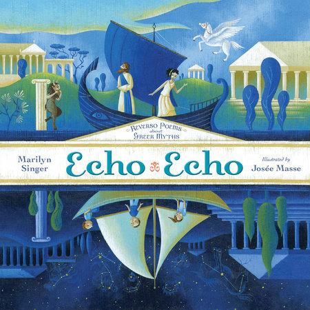 Echo Echo by Marilyn Singer