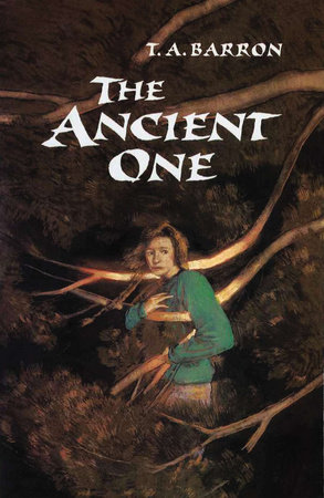 The Ancient One by T. A. Barron