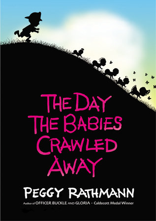 The Day the Babies Crawled Away