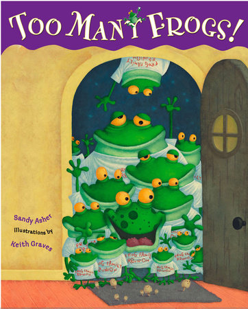 Too Many Frogs by Sandy Asher