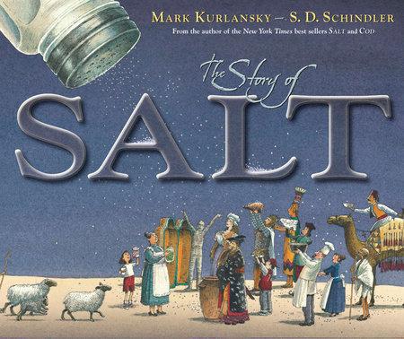 The Story of Salt by Mark Kurlansky