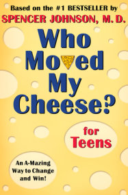 Who Moved My Cheese Quotes Amazing Who Moved My Cheese For Kidsspencer Johnson