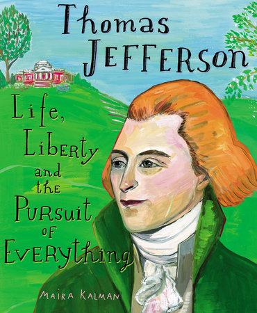 Thomas Jefferson by Maira Kalman