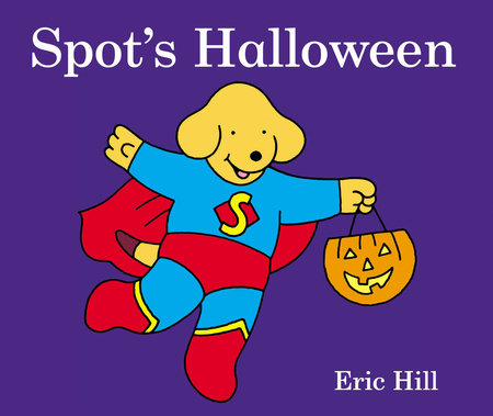 Spot's Halloween by Eric Hill