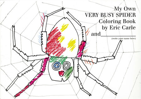 My Own Very Busy Spider Coloring Book By Eric Carle
