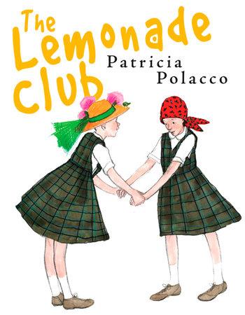 The Lemonade Club by Patricia Polacco