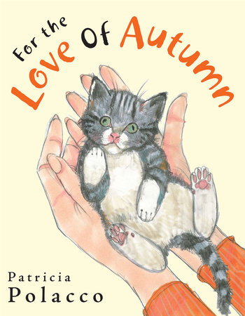 For the Love of Autumn by Patricia Polacco