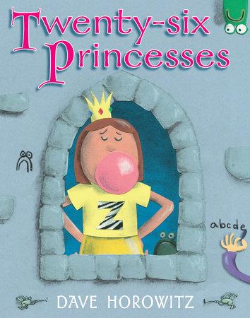 Twenty-six Princesses by Dave Horowitz