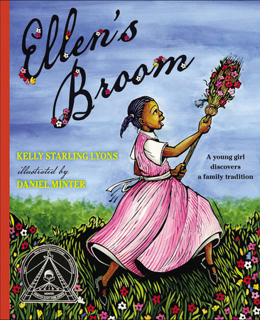 Ellen's Broom by Kelly Starling Lyons