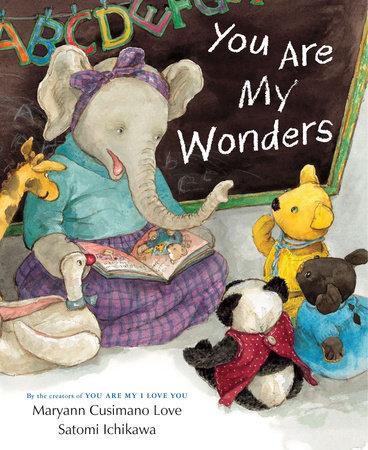 You Are My Wonders by Maryann Cusimano Love