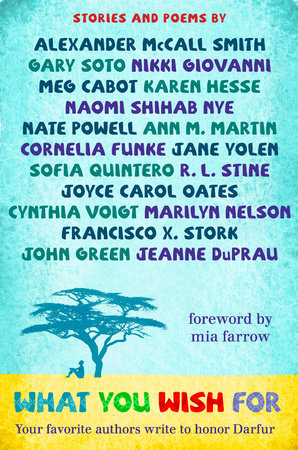 What You Wish For by Book Wish Foundation, Naomi Shihab Nye, John Green, Joyce Carol Oates and Various