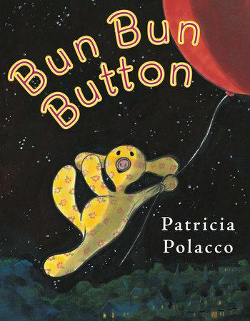 PP Bun Bun Button -DWF Acct ONLY by Patricia Polacco