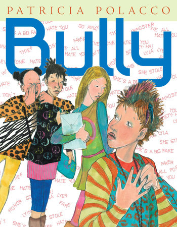 Bully by Patricia Polacco