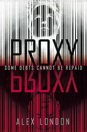 Proxy by Alex London