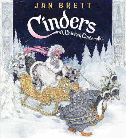 PP Cinders: A Chicken Cinderella -DWF Acct ONLY by Jan Brett