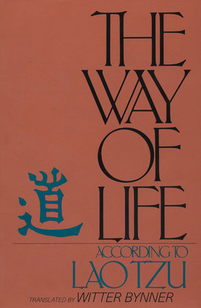 Way of Life Laotzu by Witter Bynner
