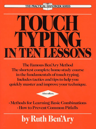 Touch Typing in Ten Lessons by Ruth Ben'ary | PenguinRandomHouse com: Books