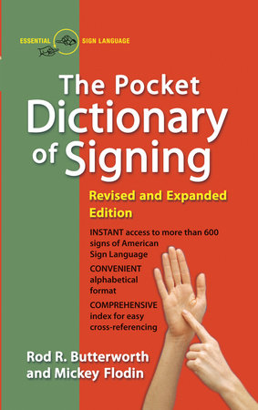 Pocket Dictionary of Signing by Rod R. Butterworth and Mickey Flodin