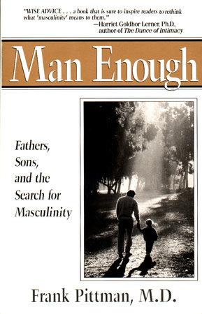 Man Enough by Frank Pittman