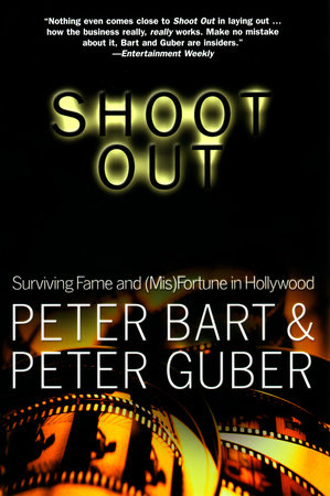 Shoot Out by Peter Bart and Peter Guber