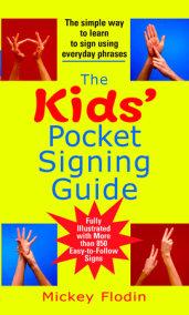The Kids' Pocket Signing Guide