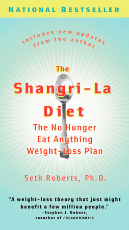 The Shangri-La Diet by Seth Roberts