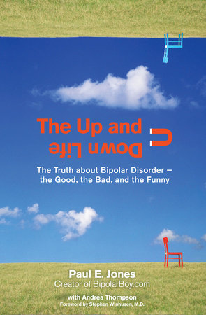 The Up And Down Life by Paul E. Jones and Andrea Thompson