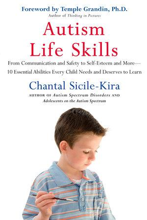 Autism Life Skills by Chantal Sicile-Kira