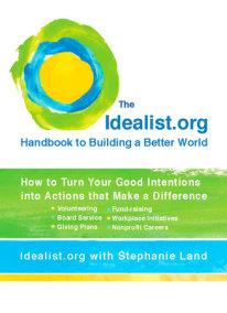 The Idealist.org Handbook to Building a Better World