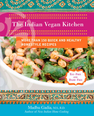 The Indian Vegan Kitchen by Madhu Gadia