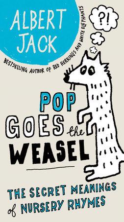 Pop Goes the Weasel by Albert Jack