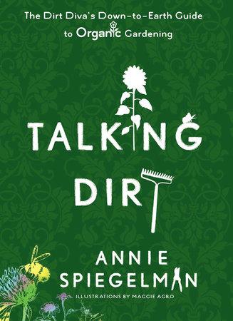 Talking Dirt by Annie Spiegelman