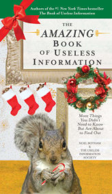 The Amazing Book of Useless Information (Holiday Edition)
