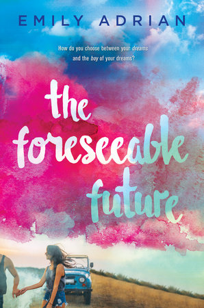 The Foreseeable Future by Emily Adrian