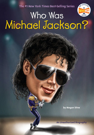 Who Was Michael Jackson? by Megan Stine and Who HQ