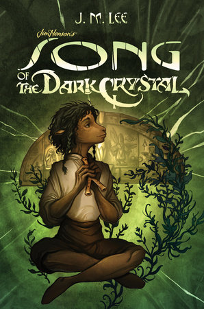 Song of the Dark Crystal #2 by J. M. Lee